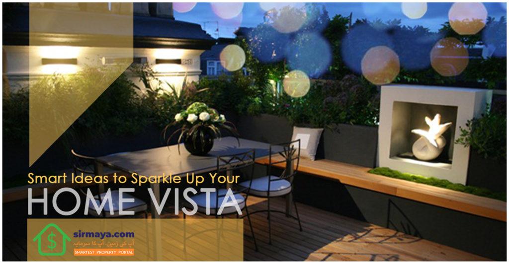 Smart Ideas to Sparkle Up Your Home Vista