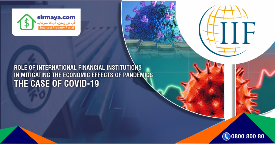 International Financial Institutions Mitigating the Economic Effects of Global Pandemics of Corona-virus 2020