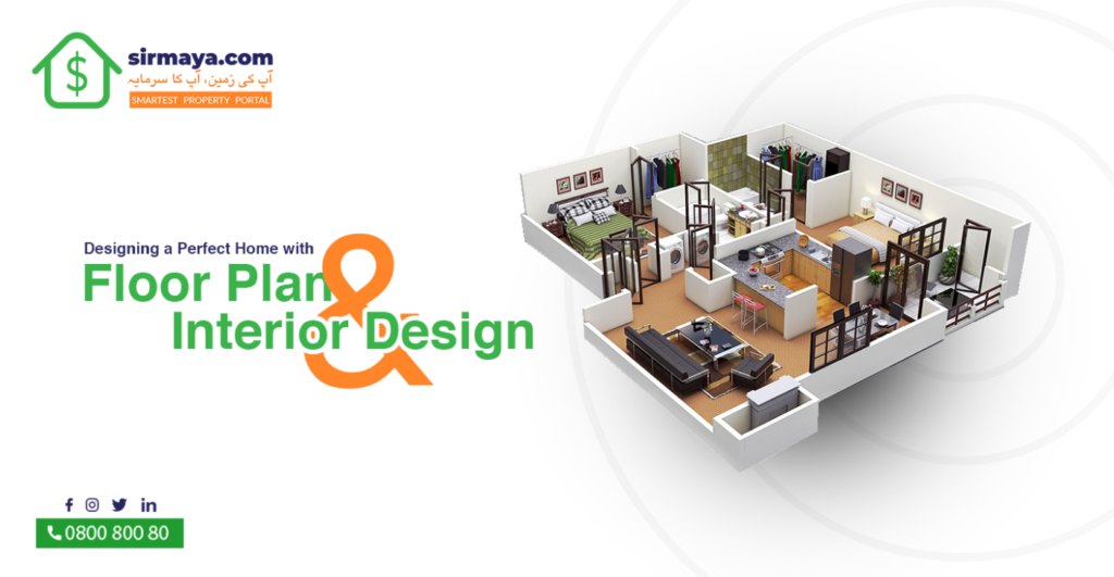 Designing a Perfect Home with Floor Plan and Interior Design
