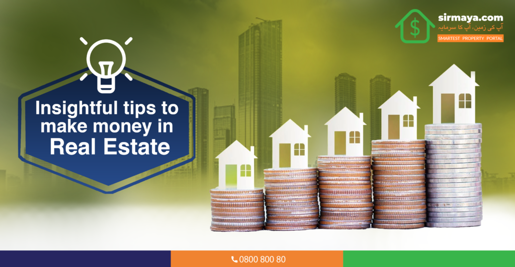 Insightful Tips to Make Money in Real Estate