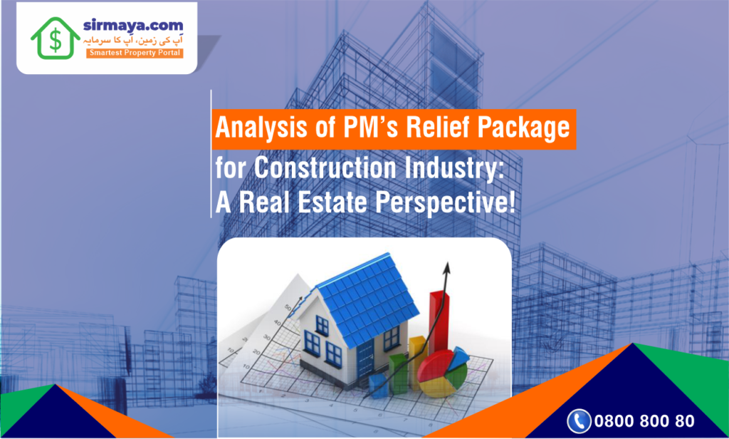 Analysis of Relief Package for Construction Industry :  A Real Estate Perspective!