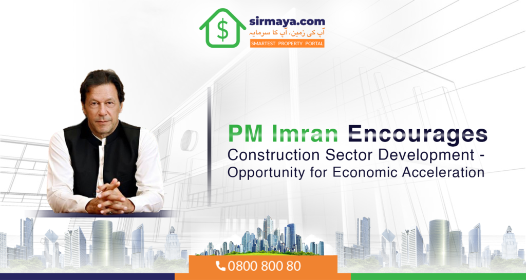 PM Imran Khan Encourages Construction Sector Development – A Highly Anticipated Incentive Deal