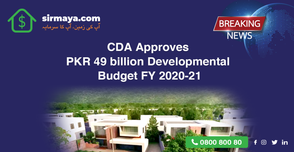 CDA Approves PKR 49 billion Developmental Budget FY 2020-21