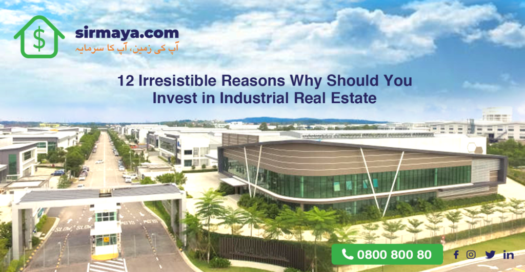 12 Irresistible Reasons You Should Invest in Industrial Real Estate