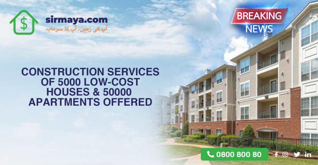 Construction Services of 5,000 low-cost houses & 50,000 apartments offered by Private Sector