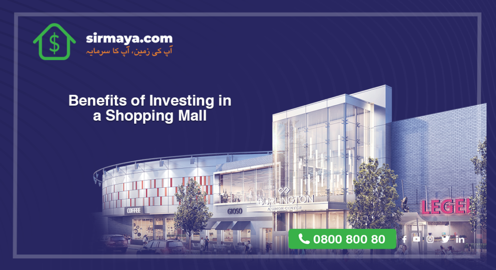 Benefits of Investing in a Shopping Mall