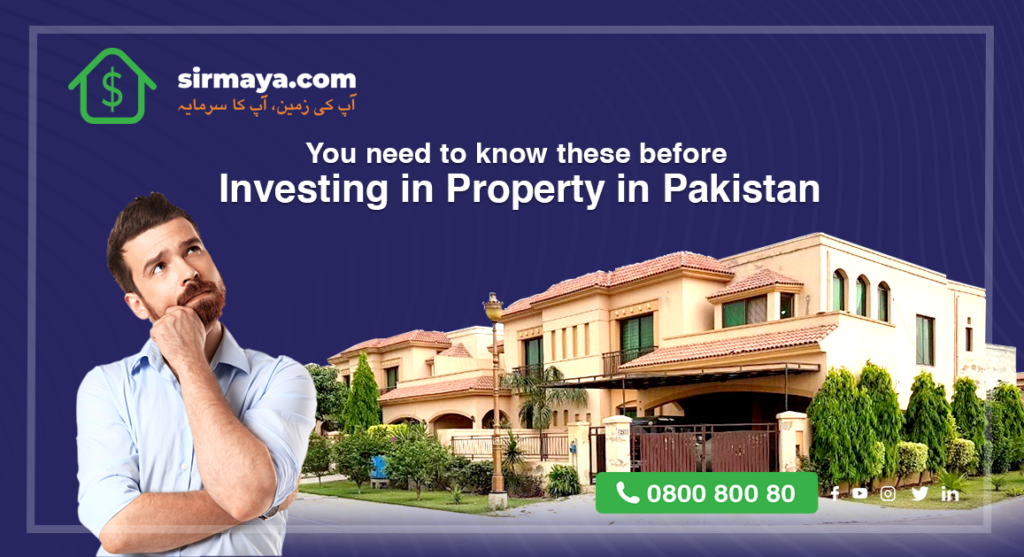 You need to know these before Investing in Property in Pakistan