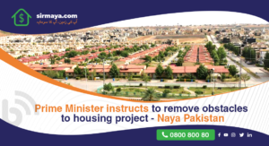 Prime Minister instructs to remove obstacles to housing project – Naya Pakistan