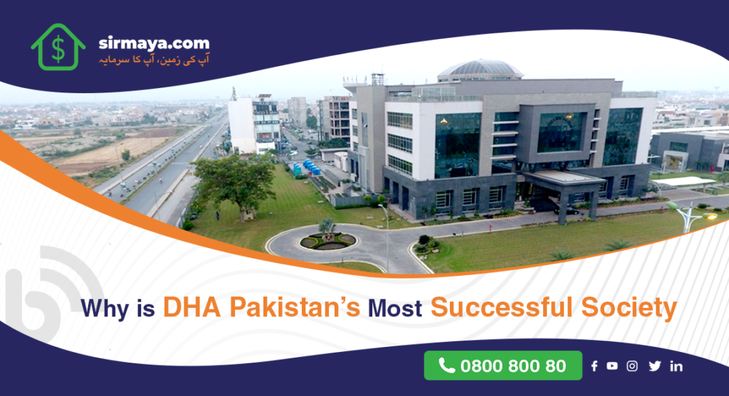 Why is DHA Pakistan's Most Successful Society