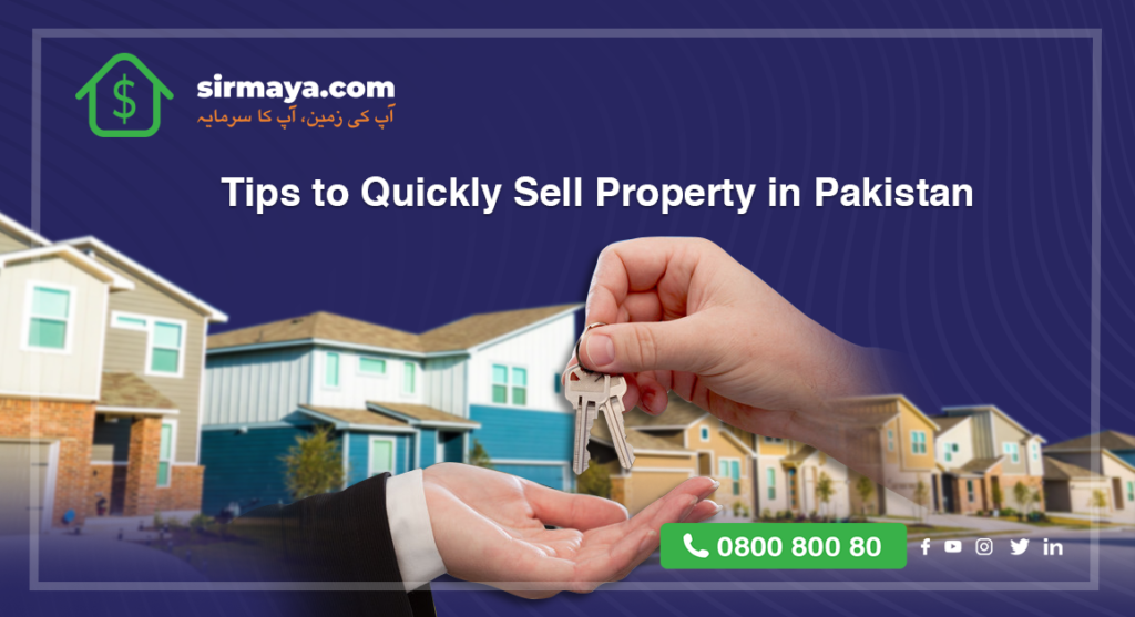 Tips to Quickly Sell Property in Pakistan