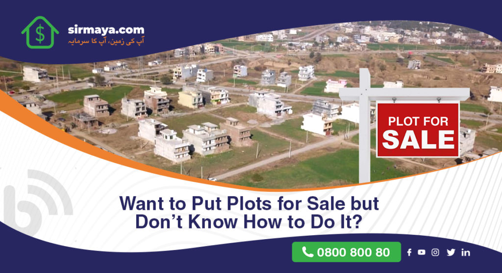 Want to Put Plots for Sale but Don't Know How to Do It?