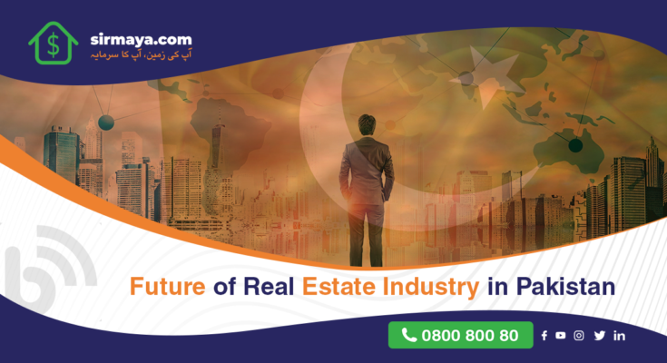 Future of Real Estate Industry in Pakistan