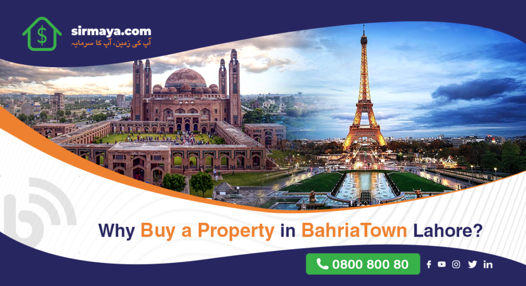 Why Buy a Property in BahriaTown Lahore?