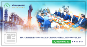 Major Relief Package for Industrialists Unveiled