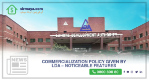 Commercialization Policy given by LDA – Noticeable features