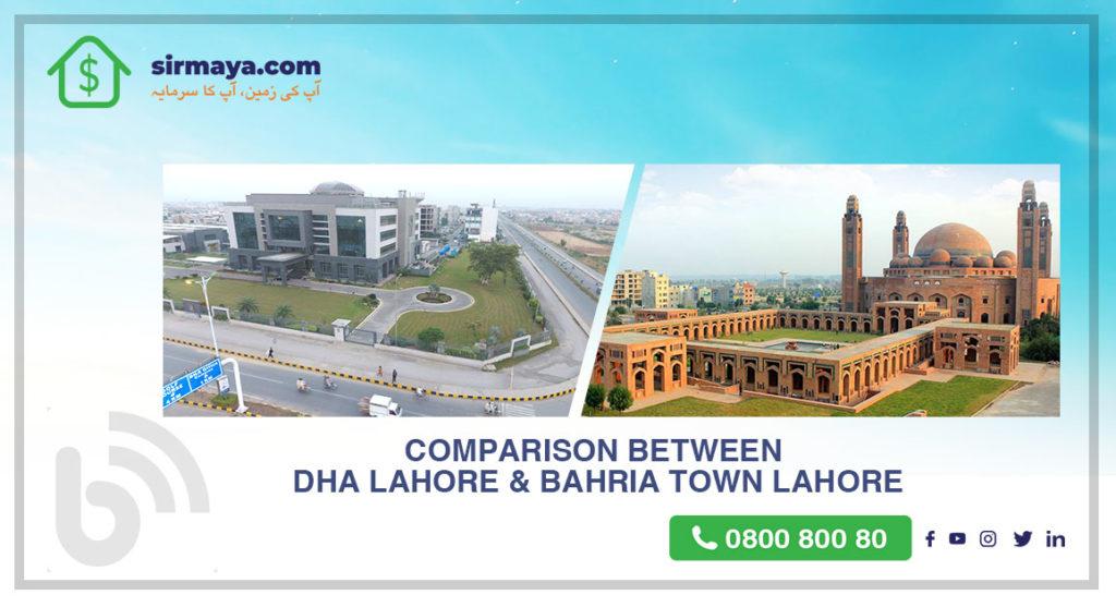 Comparison between DHA Lahore & Bahria Town Lahore