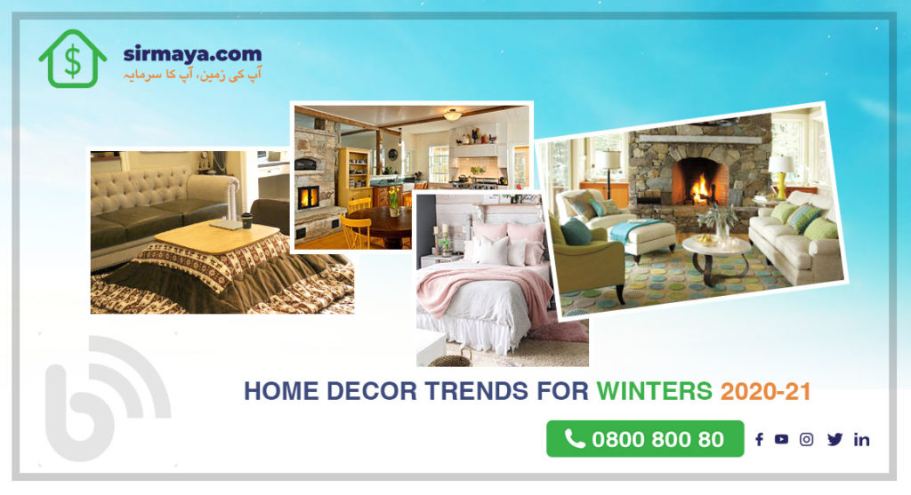 Home Decor Trends for Winters 2020-21