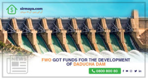 FWO Got Funds for the Development of Daducha Dam