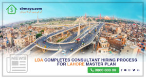 LDA completes the consultant hiring process for the Lahore Master Plan