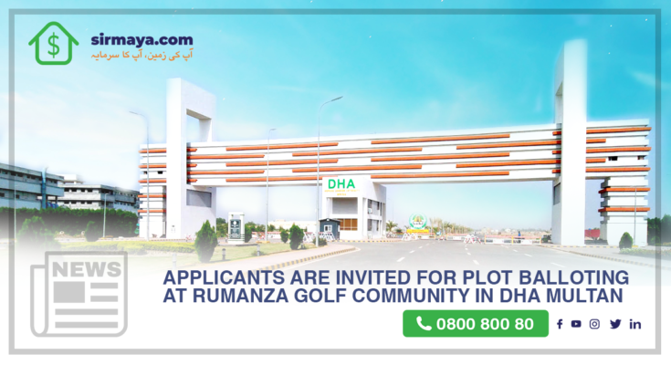 Applicants are invited for plot balloting at Rumanza Golf Community in DHA Multan