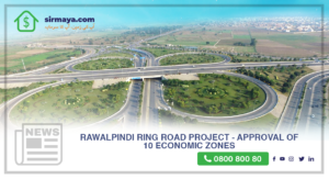 Rawalpindi Ring Road Project – Approval of 10 Economic Zones