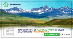 Inauguration of National Parks in Gilgit-Baltistan by PM Imran Khan
