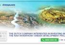 The Dutch company interested in investing in the Ravi Riverfront Urban Development Project