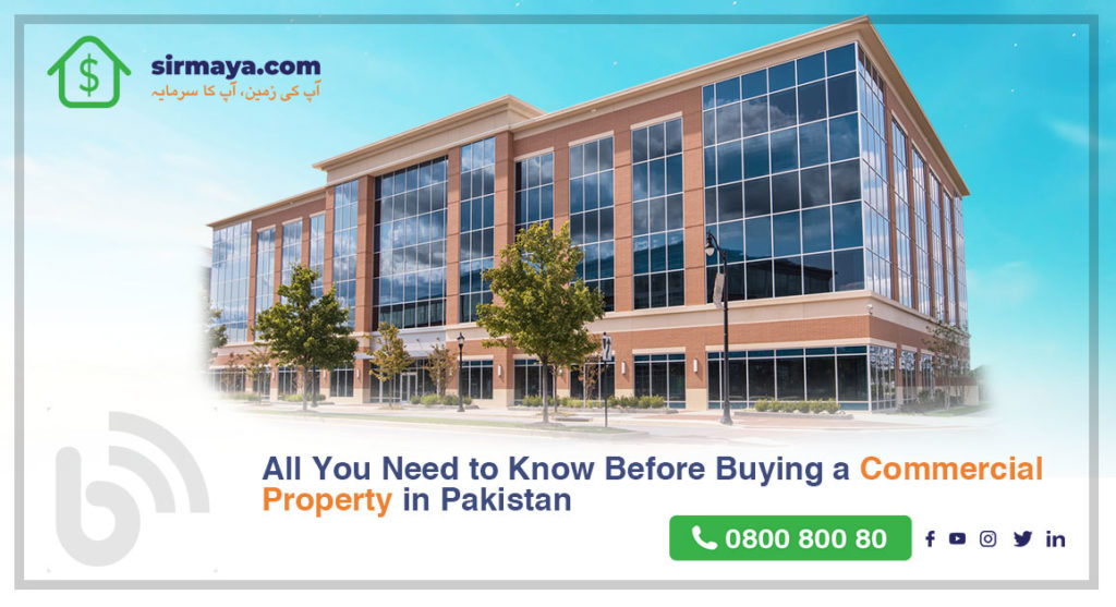 All You Need to Know Before Buying a Commercial Property in Pakistan