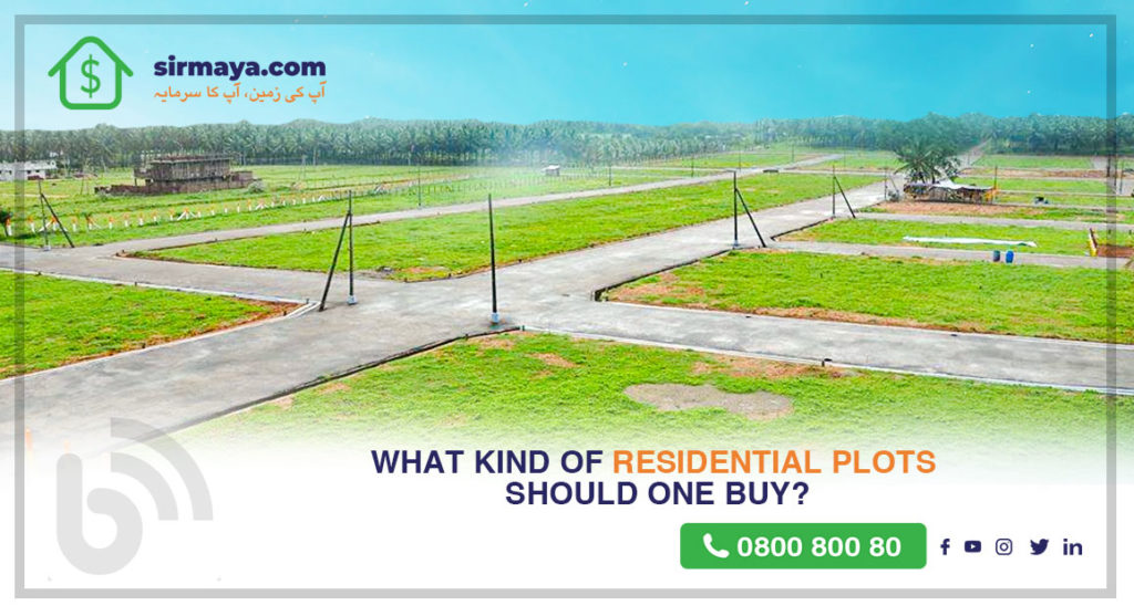 What kind of residential plots should one buy?