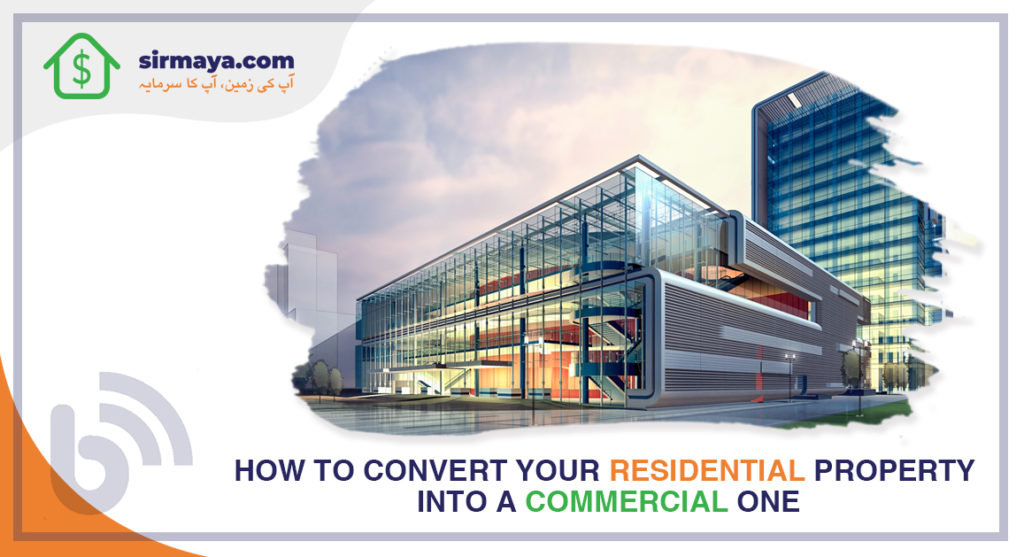 How to Convert Your Residential Property into a Commercial One