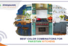 Best Color Combinations for Pakistani Kitchens