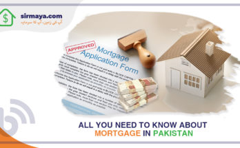 All You Need to Know About Mortgage in Pakistan