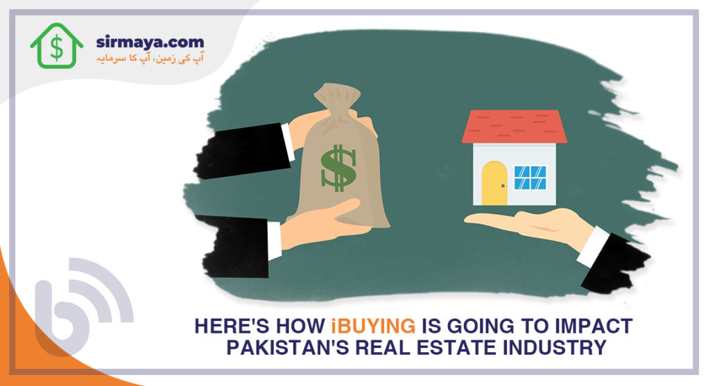 Here's how iBuying is going to impact Pakistan's real estate industry