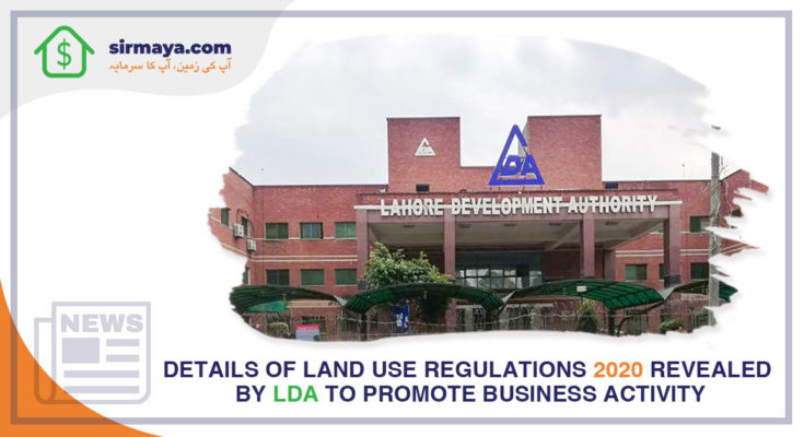 Details of Land Use Regulations 2020 revealed by LDA to promote business activity