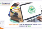 Digitization of Punjab urban properties' record by BOR