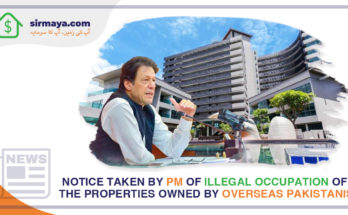 Notice taken by PM of illegal occupation of the properties owned by Overseas Pakistanis