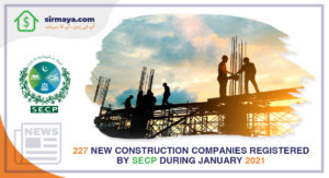 227 new construction companies registered by SECP during January 2021