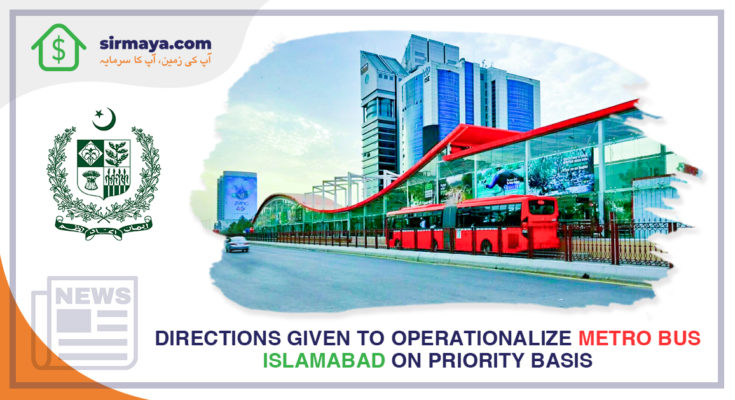 Directions given to operationalize Metro Bus Islamabad on a priority basis