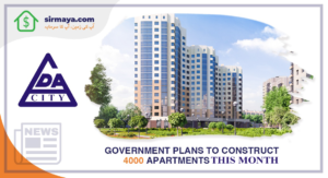 Government Plans to Construct 4000 Apartments This Month