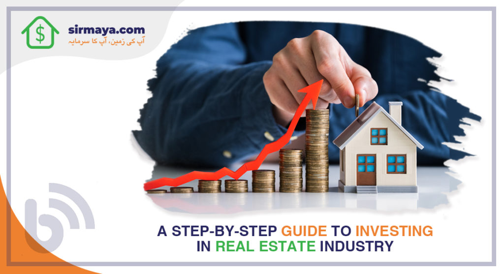 A Step-by-Step Guide to Investing in Real Estate Industry