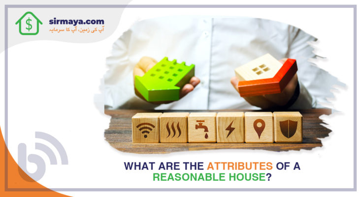 What Are the Attributes of a Reasonable House?