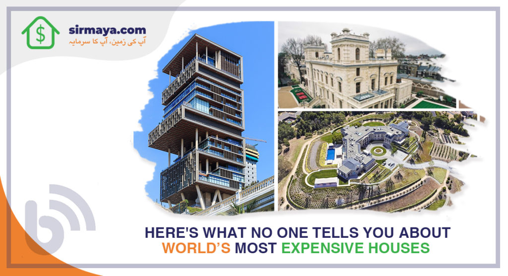 Here's What No One Tells You About World's Most Expensive Houses