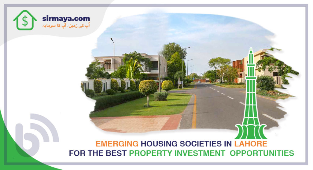 Emerging Housing Societies in Lahore for the Best Property Investment Opportunities
