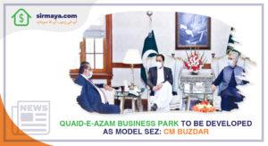 Quaid-E-Azam Business Park to Be Developed as Model SEZ: CM Buzdar