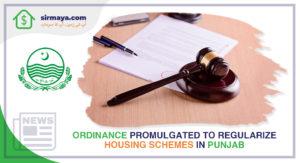 Ordinance Promulgated to Regularize Housing Schemes in Punjab