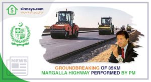 Groundbreaking Of 35km Margalla Highway Performed by PM