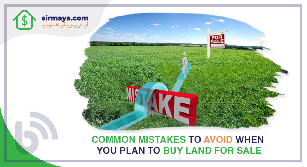 Common Mistakes to Avoid When You Plan to Buy Land for Sale