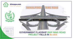 Government Flagship RWP Ring Road Project Falls in Blues