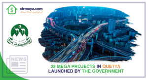 28 Mega Projects in Quetta Launched by the Government
