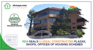 RDA Seals Illegal Constructed Plazas, Shops, Offices of Housing Schemes